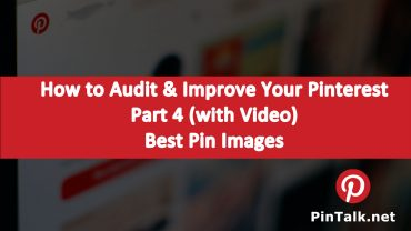 Improve Your Pinterest Business Strategy – Image Optimization – Part 4