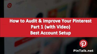 Audit Improve Pinterest Busines Strategy Account Setup Part 1
