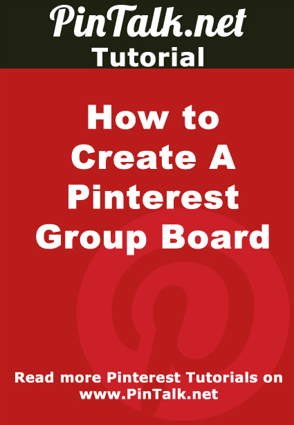 How to Create A Pinterest Group Board