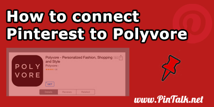 How to connect Pinterest to Polyvore--440