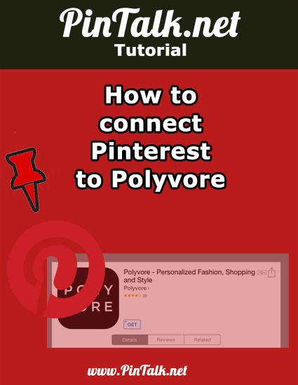 How to connect Pinterest to Polyvore