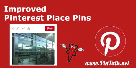 Pinterest Place Pins Improvemnet