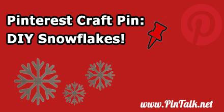 Pinterest-Craft-Pin-DIY-Snowflakes-440