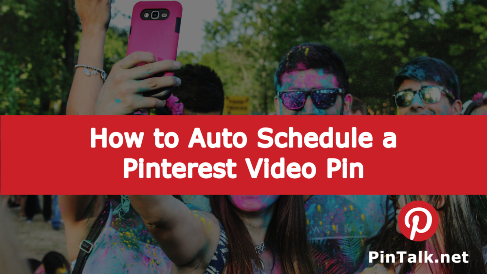 Pinterest Schedule Video Pin