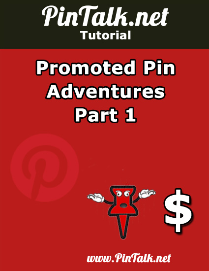 Pinterest Promoted Pin Adventures Part 1