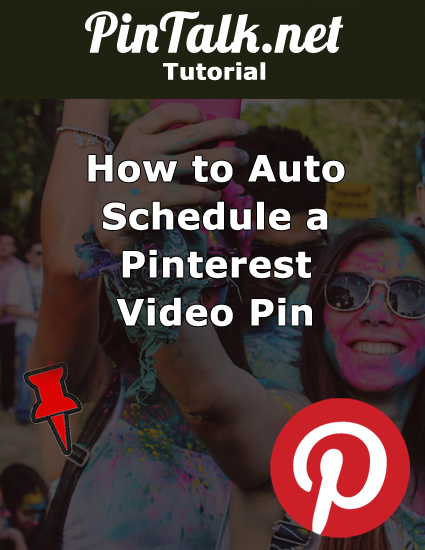 Schedule Pinterest Video Pin