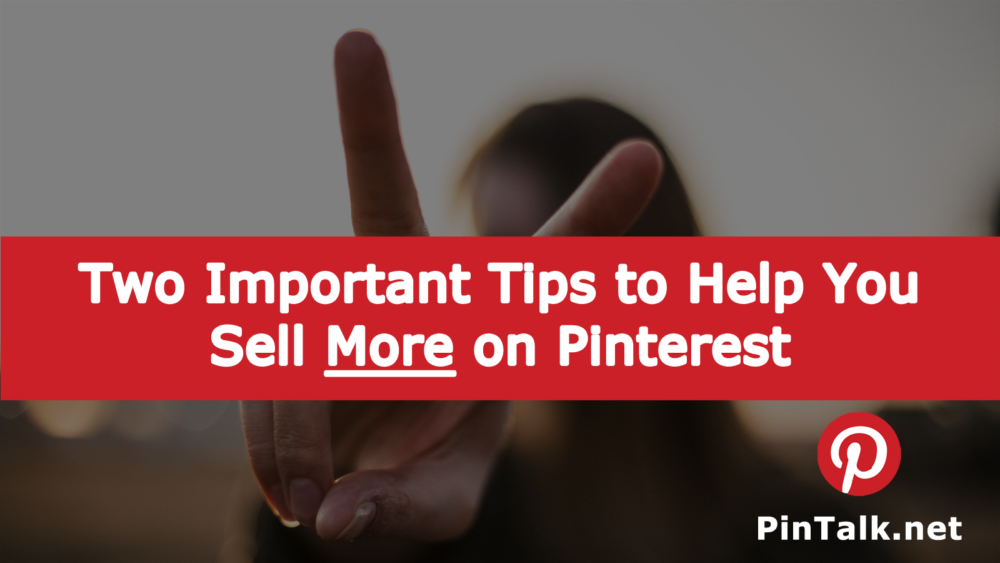 Tips to Sell More Pinterest