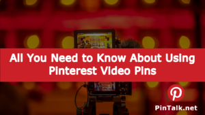 Use Pinterest Video Pins