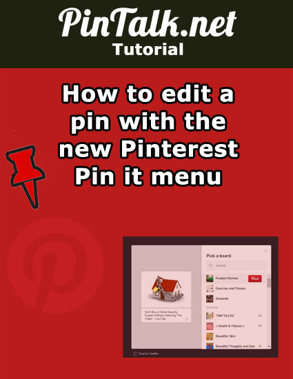 edit-Pinterest-pin-new-Pinterest-Pin-it-menu